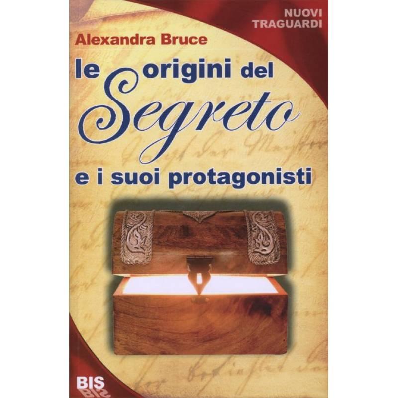 Le origini del Segreto e i suoi protagonisti, Alexandra Bruce
